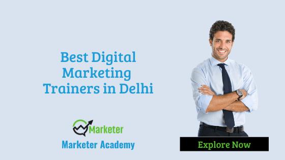 Best Digital Marketing Trainers in Delhi